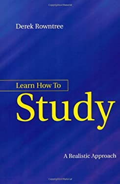 Learn How to Study: A Guide for Students of All Ages