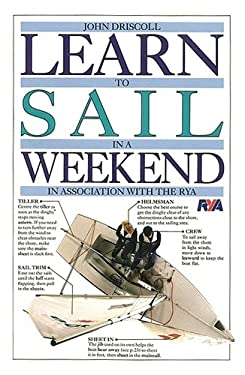 Learn to Sail in a Weekend 9780751302813