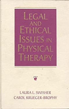 Legal and Ethical Issues in Physical Therapy 9780750697880