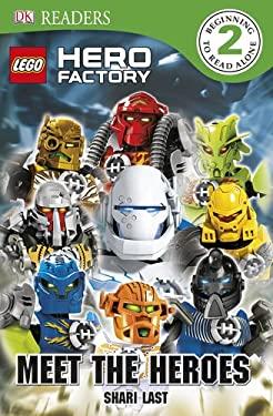 Lego Hero Factory: Meet the Heroes 9780756690069