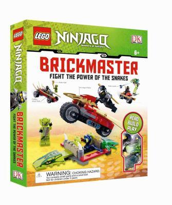 Lego Ninjago: Fight the Power of the Snakes Brickmaster 9780756692551