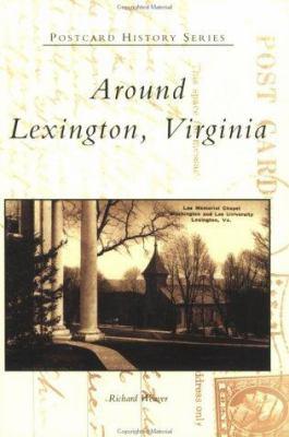 Around Lexington 9780752413679