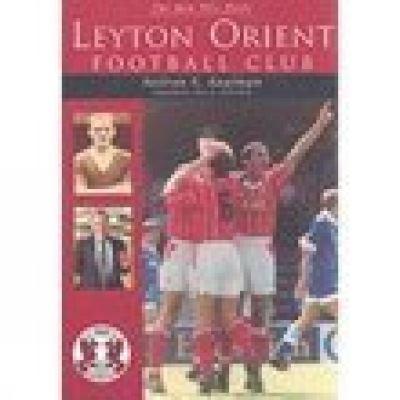 Leyton Orient Football Club 1904-2002
