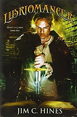 Libriomancer: Magic Ex Libris: Book 1 9780756407391