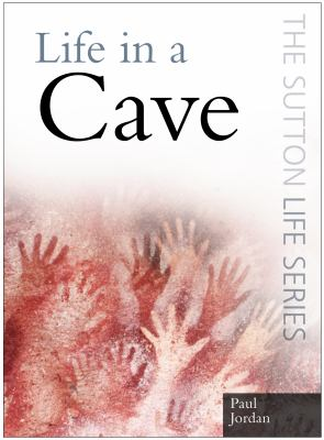 Life in a Cave 9780750946414