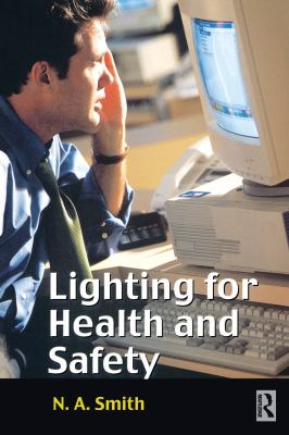 Lighting for Health and Safety 9780750645669