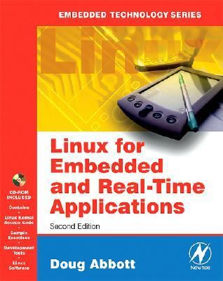Linux for Embedded and Real-Time Applications [With CDROM] 9780750679329