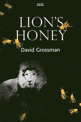 Lion's Honey: The Myth of Samson 9780753177167
