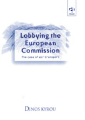 Lobbying the European Commission: The Case of Air Transport