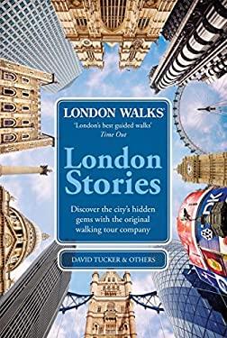 London Stories: London Walks 9780753515051