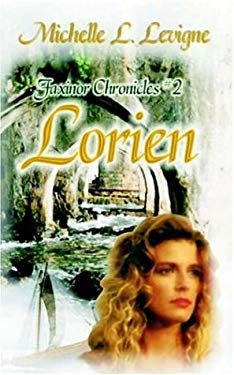 Lorien, Faxinor Chronicles #2 9780759935846