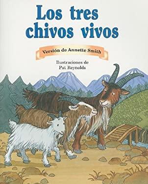 Los Tres Chivos Vivos = The Three Billy Goats Gruff 9780757882784