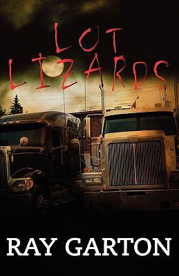 Lot Lizards 9780759294813