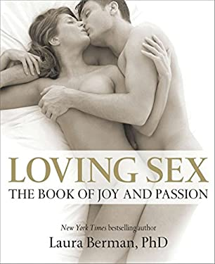 Loving Sex: The Book of Joy and Passion 9780756671471