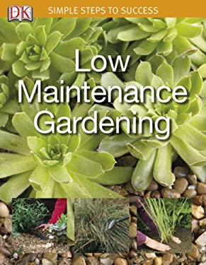 Low Maintenance Garden 9780756633431