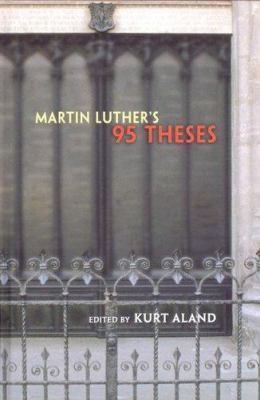Luther's 95 Theses 9780758608444
