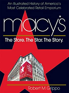 Macy's: The Store. The Star. The Story. 9780757002120