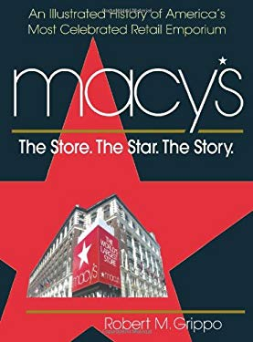 Macy's: The Store. the Star. the Story 9780757003097