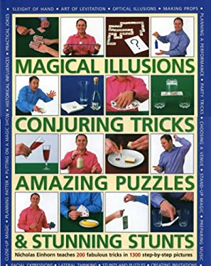 Magical Illusions, Conjuring Tricks, Amazing Puzzles and Stunning Stunts 9780754817345