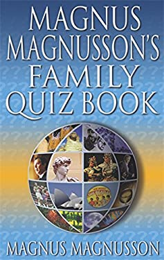 Magnus Magnusson's Family Quiz Book 9780751532791
