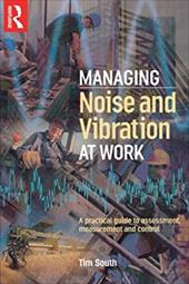 Managing Noise and Vibration at Work 2796088