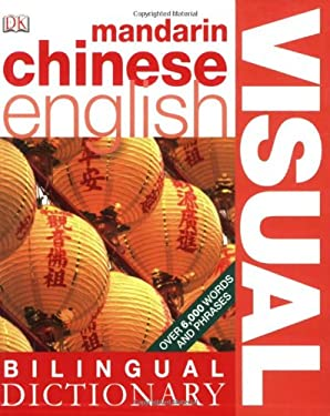 Mandarin Chinese-English Visual Bilingual Dictionary 9780756634421