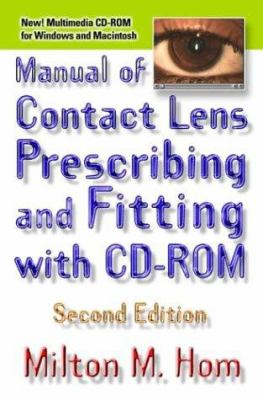 Manual of Contact Lens Prescribing and Fitting [With] 9780750672153