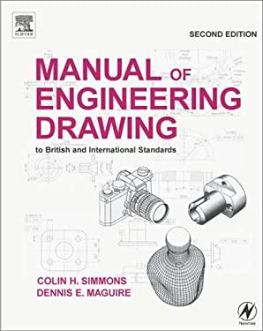 Manual of Engineering Drawing: To British and International Standards 9780750651202