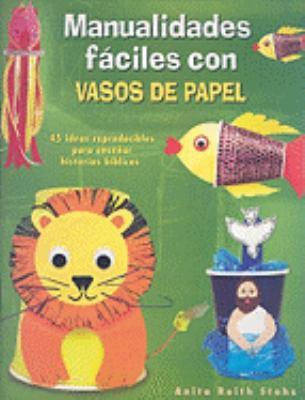 Manualidades Faciles Con Vasos de Papel 9780758615862