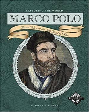 Marco Polo: Marco Polo and the Silk Road to China