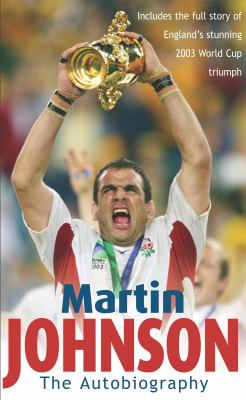 Martin Johnson Autobiography 9780755311873
