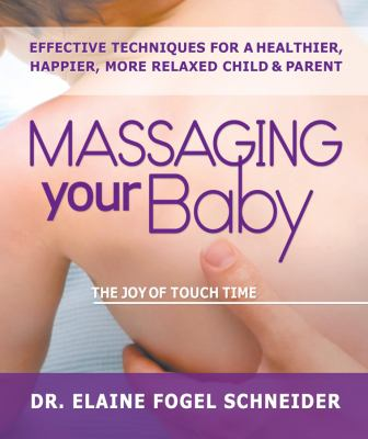 Massaging Your Baby