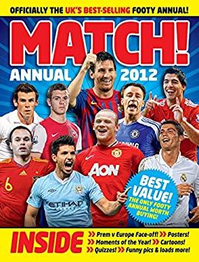 Match! Annual 2012 9780752227467