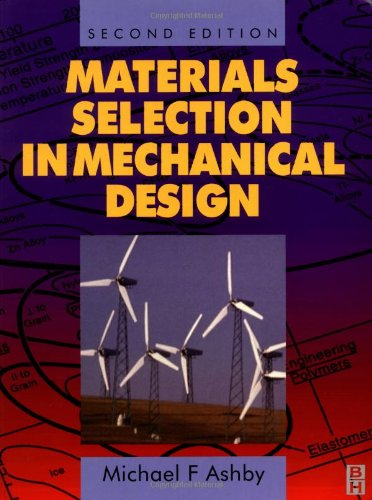 Materials Selection in Mechanical Design 9780750643573
