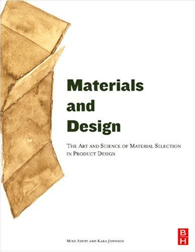 Materials and Design: The Art and Science of Material Selection in Product Design 9780750655545