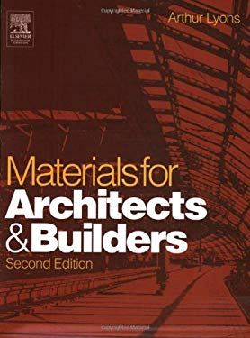 Materials for Architects and Builders: An Introduction 9780750657259