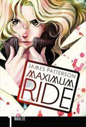 9780759529519 - Patterson, James / Lee, Narae: Maximum Ride: The Manga, Vol. 1 - Livre