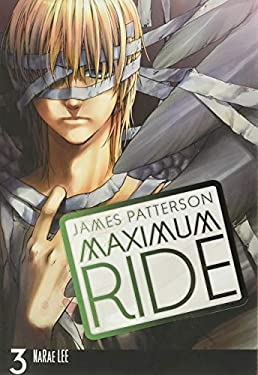 Maximum Ride: The Manga, Volume 3