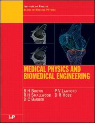Medical Physics and Biomedical Engineering 9780750303682