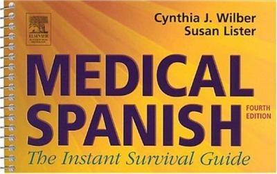 Medical Spanish: The Instant Survival Guide 9780750674942