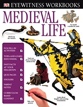 Medieval Life [With Stickers] 9780756637835