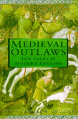 Medieval Outlaws: Ten Tales in Modern English 9780750918626