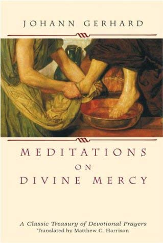 Meditations on Divine Mercy: A Classic Treasury of Devotional Prayers 9780758603876