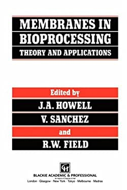 Membranes in Bioprocessing 9780751401493