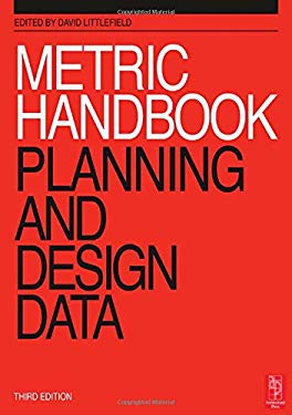 Metric Handbook: Planning and Design Data 9780750652810
