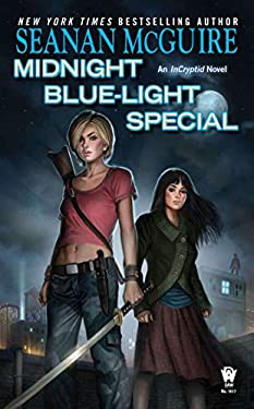 Midnight Blue-Light Special: An Incryptid Novel 9780756407926