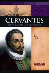 Miguel de Cervantes: Novelist, Poet, and Playwright