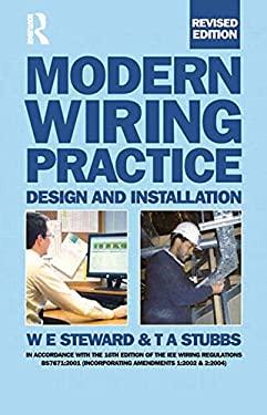 Modern Wiring Practice: Design and Installation 9780750666626