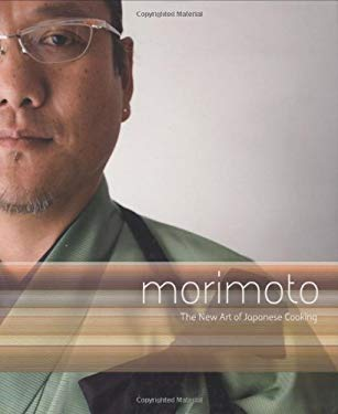 Morimoto: The New Art of Japanese Cooking 9780756631239