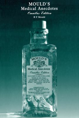 Mould's Medical Anecdotes: Omnibus Edition 9780750303903